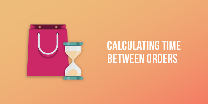 Calculating The Average Time Between Orders For Each Customer